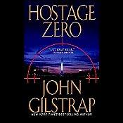 Hostage Zero | John Gilstrap