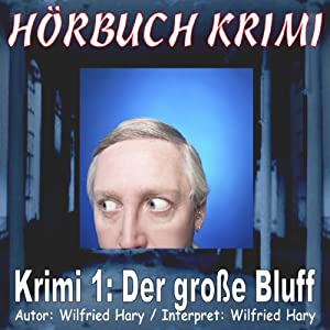 Der große Bluff (Hörbuch Krimi 1) Hörbuch