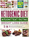 img - for Ketogenic Diet and Intermittent Fasting Weight Loss Guide : 5 in 1 Keto Diet For Beginners , Fast Keto Diet , IF With Keto Diet, IF for Women and the Complete Guide To Intermittent Fasting book / textbook / text book