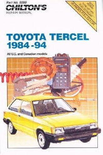 ch8599 chilton toyota tercel 1984 1994 repair manual manufacturer rh amazon com 94 Toyota Tercel Upgrades 94 Toyota Tercel MPG