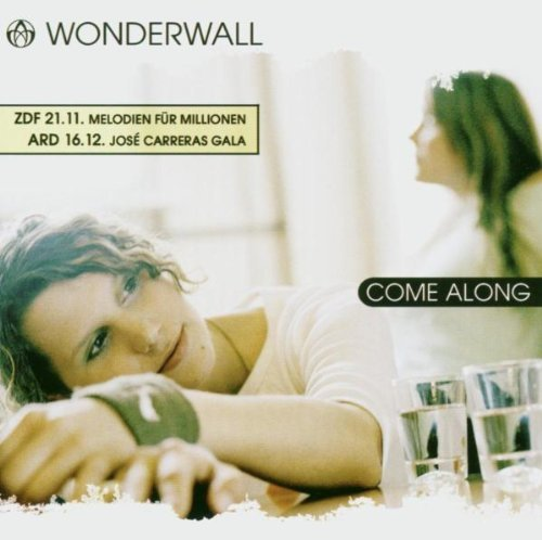 Wonderwall - Come Along By Wonderwall - Zortam Music
