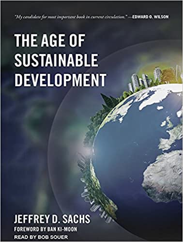 The age of sustainable development jeffrey d sachs bob souer the age of sustainable development jeffrey d sachs bob souer 9781515910879 amazon books fandeluxe Choice Image
