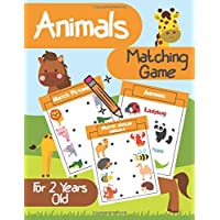 Animals Matching Game For 2 Years Old: Matching Games For Toddlers, Animals Activity Book For Toddlers