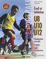 École de football : Éveil et initiation (140 séances + tests d