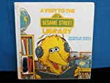 A Visit to the Sesame Street Library, Deborah Hautzig, 0394977440