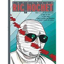 Ric Hochet 07 Intégrale