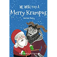 We Wish You a Merry Krampus: The Tale of Santa's Evil Sidekick