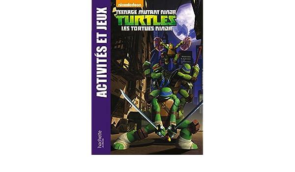 Tortues Ninja / activités et jeux: 9782012276734: Amazon.com ...