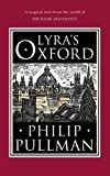 Lyra's Oxford (His Dark Materials)