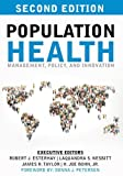 img - for Population Health: Management, Policy, and Innovation: Second Edition book / textbook / text book
