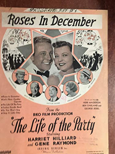 (ROSES IN DECEMBER (Herb Magidson SHEET MUSIC 1937) Excellent condition from LIFE OF THE PARTY with Gene Raymond)