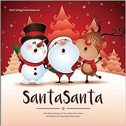 Weihnachtsgrüße Für Einen Besonderen Menschen.Santasanta Der Weihnachtsgruß Mit Vielen Wünschen Als Präsent Für