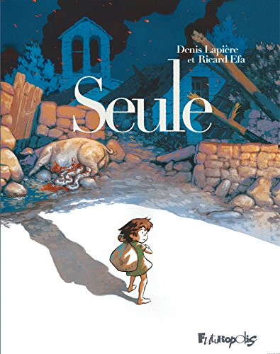 Seule (BANDES DESSINEE) (French Edition)