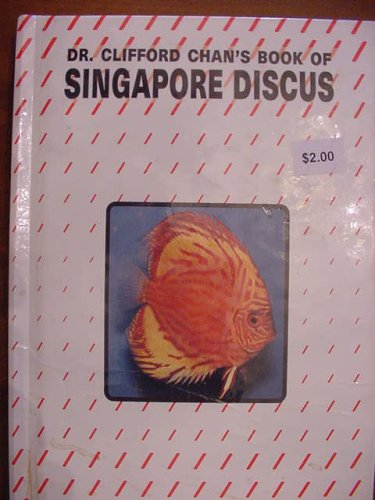 Dr. Clifford Chan's Book of Singapore Duscus
