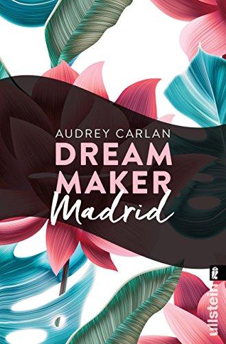 Dream Maker - Madrid (Dream Maker City 10) (German Edition)