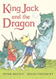 King Jack and the Dragon Board Book, Peter Bently, 0803739877