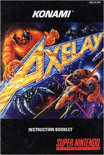 Axelay Snes Instruction Booklet Super Nintendo Manual Only Super Nintendo Manual Amazon Com Books