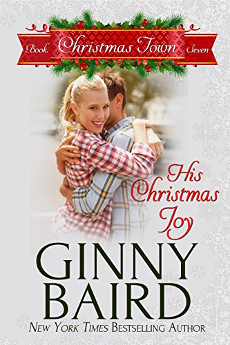 His Christmas Joy (Christmas Town Book 7) ()