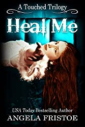 Heal Me: Teen Paranormal Romance (A Touched Trilogy Book 2)