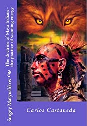 The doctrine of Maya Indians - the practice of scanning energy (English Edition)