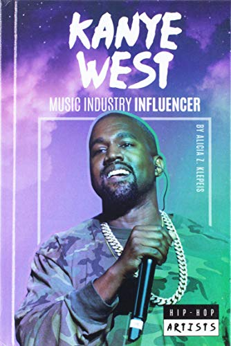 Kanye West: Music Industry Influencer (Hip-Hop Artists)