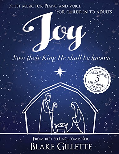 Joy: Now Their King He Shall Be Known (Music Sheet Mormon)