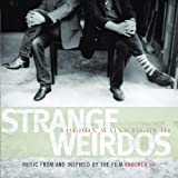 Strange Weirdos: Music From & Inspired By the Film 'Knocked Up'