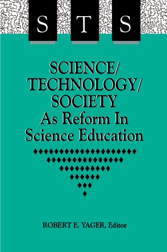Science/Technology/Society As Reform In Science Education (Suny Series in Science Education) (Suny Series, Science Educa
