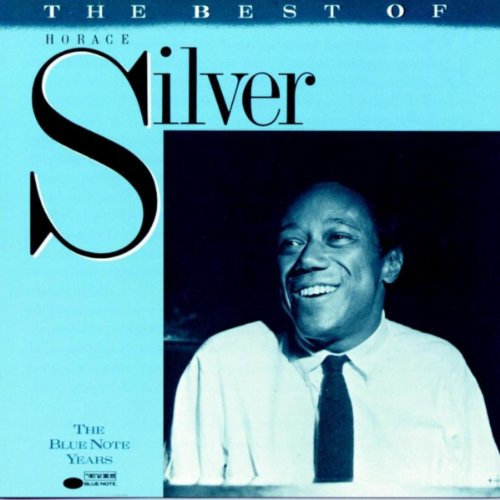 The Best Of Horace Silver