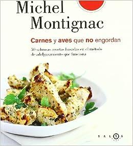 Carnes y aves que no engordan (SALSA): Amazon.es: Michel Montignac, Julieta Carmona: Libros