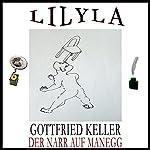 Der Narr auf Manegg | Gottfried Keller