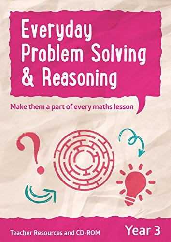 Year 3 Problem Solving and Reasoning Teacher Resources with CD-ROM: English KS2 (Ready, Steady Practise!)