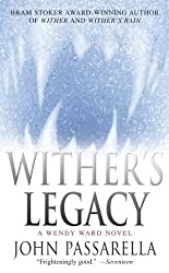 Wither's Legacy: A Wendy Ward Novel (Wendy Ward Novels)