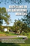 Bicycling in the Gathering Months, Joseph Briggs, 1304340678