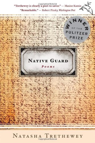 By Natasha Trethewey Native Guard: Poems (1st First Edition) [Hardcover]