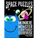 Space Puzzles: Minkie Monster and the Birthday Surprise (Preschool Puzzlers Book 1)
