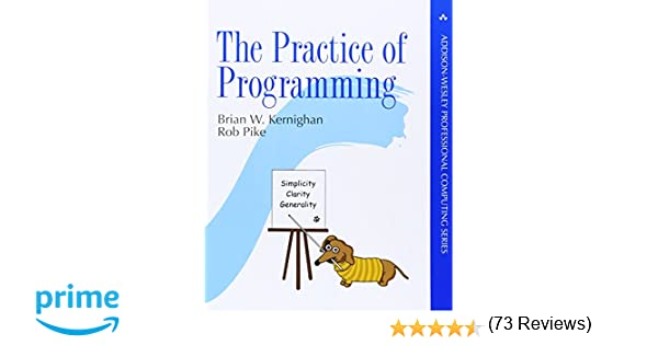 The practice of programming addison wesley professional computing the practice of programming addison wesley professional computing series 9780201615869 computer science books amazon fandeluxe Image collections