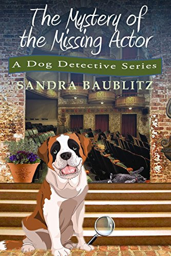 Book: The Mystery of the Missing Actor (A Clarissa and Paw Mini Mystery Book 5) by Sandra Baublitz