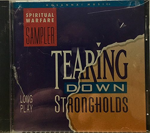 Tearing Down Strongholds: Spiritual Warfare (Spiritual Sampler)