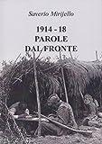 1914-18 Parole dal fronte: La nuova lingua italiana nata durante la Grande Guerra (Italian Edition)