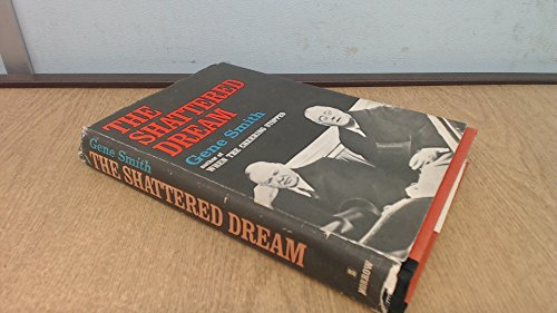 The Shattered Dream: Herbert Hoover and the Great Depression.