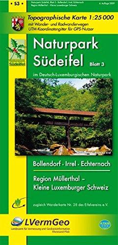 Naturpark Südeifel/Irrel, Bollendorf, Echternach, Region Müllerthal - Kleine Luxemburger Schweiz (WR): Naturparkkarte 1:25000 mit Wander- und Rheinland-Pfalz 1:15000/1:25000