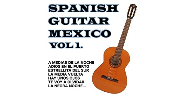 Spanish Guitar Mexico Vol.1 de Antonio De Lucena en Amazon Music ...