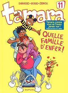 """Afficher """"(Contient) Tamara Quelle famille d'enfer - 11"""""""