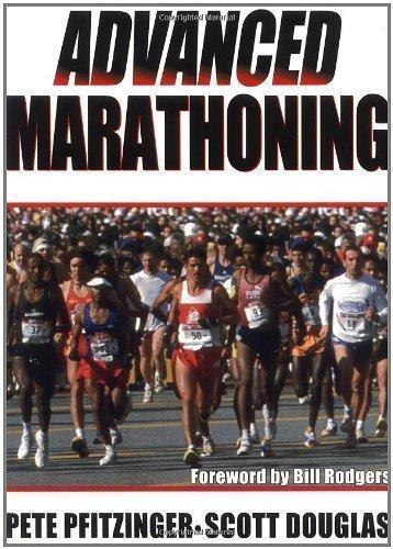 Advanced Marathoning by Pete Pfitzinger, Scott Douglas 1st (first) Printing Edition (2001)