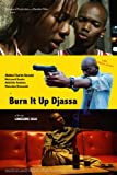 Burn It up Djassa (English Subtitled)
