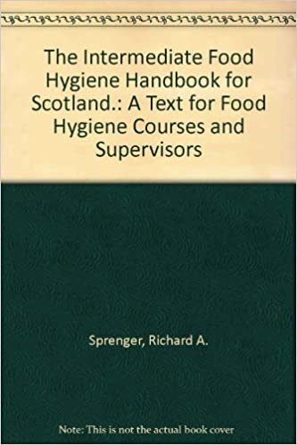 The Intermediate Food Hygiene Handbook For Scotland A