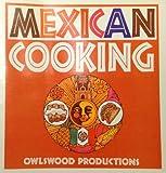 Mexican Cooking, Cynthia Scheer, 0915942097