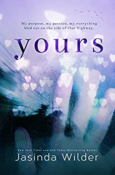 Yours: A Standalone Contemporary Romance by [Wilder, Jasinda]