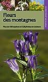 Guide Vigot des fleurs des montagnes : Plus de 500 espèces, 528 photographies en couleurs par Aichele